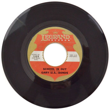 Vintage 60s Gary U.S. Bonds School is Out 45 RPM Single Record Vinyl