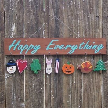 10 x 28 inch Hand Painted Happy Everything Holiday Sign on Hand Cut Upcycled Wood - Winter, Valentine's Day, St Patrick's Day, Easter, Patriotic, Halloween, Thanksgiving, Christmas