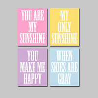Pastel Colors You Are My Sunshine Set of 4 Wall Art Decor Prints Poster Nursery Child Kid Room Baby Choose Your Quote