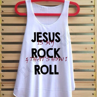 Jesus is my rock and that's how I roll shirt tank top singlet clothing vest tee tunic Tshirt - size S M