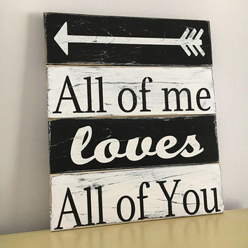 All of me loves all of you sign, wedding gift, bridal shower gift, unique gift for couple, wedding welcome sign, bride to groom gift, boho