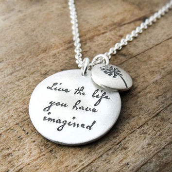 Live the life you have imagined Inspirational by lulubugjewelry