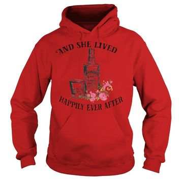 Jack Daniel: And she live happily ever after shirt Hoodie