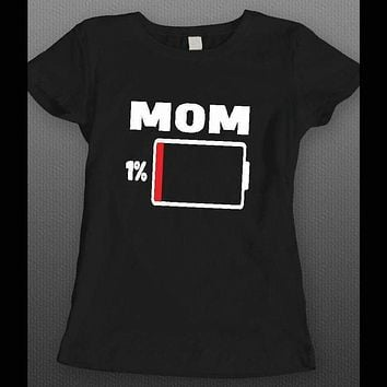 MOTHER'S DAY MOM LOW ON BATTERY FUNNY LADIES SHIRT
