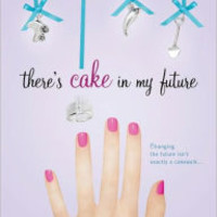 There's Cake in My Future by Kim Gruenenfelder | Paperback | Barnes & Noble