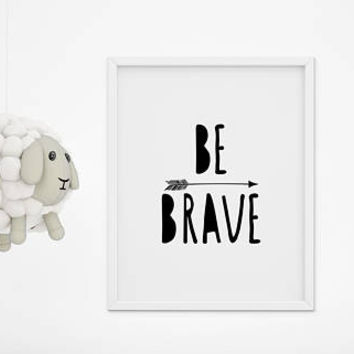 Be Brave Print, Playroom Printable, Kids Wall Art, Baby Room Print, Childrens Wall Art, Nursery Poster, Nursery Wall Art, Kids Wall Decor