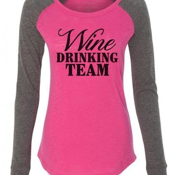 "Womens ""Wine Drinking Team"" Long Sleeve Elbow Patch Contrast Shirt"
