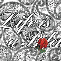 "Adult Coloring Page The swearing words ""Life is a B*tch"" Doodles - 2 background white and black swear word"