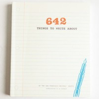 642 Things to Write About book at ShopRuche.com
