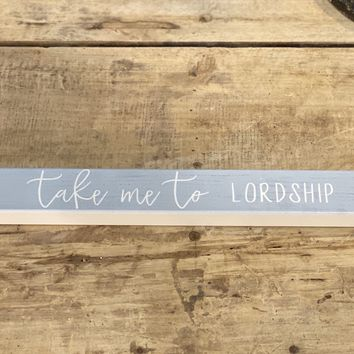 Take Me To Lordship - Lighthouse - Talking Stick 16-in