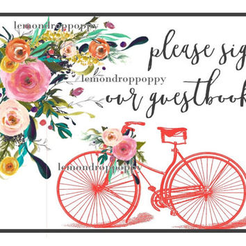 bicycle guestbook sign, printable, wedding reception signage, wedding party print, download, guestbook art prints, floral wedding sign decor