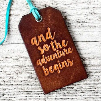 And So The Adventure Begins Leather Luggage Tag