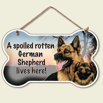 Decorative Wood Sign: A Spoiled Rotten German Sheperd lives Here!