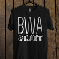 BWA IDGT Kevin Gates T Shirt  Mens T shirt and Womens T shirt *