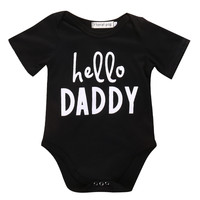 Hello Daddy Newborn Baby Boy Girl Infant Short Sleeve Romper hello daddy Jumpsuit Clothes Outfit