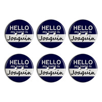 Joaquin Hello My Name Is Plastic Resin Button Set of 6