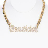 NECKLACE / PAVE CRYSTAL STONE / CHUNKY METAL BIB / MESSAGE / BEAUTICIAN / LINK / CURB CHAIN / 14 INCH LONG / 7/8 INCH DROP / NICKEL AND LEAD COMPLIANT