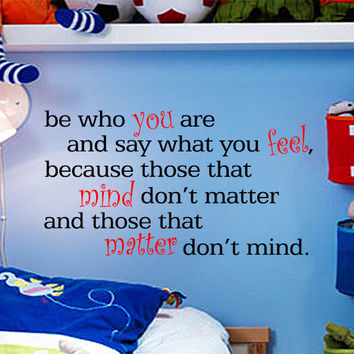 Dr Seuss Those Who Matter Dont Mind Quote Vinyl Wall Decal