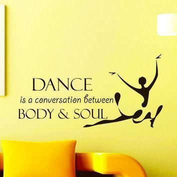 wall decals dancer dance is a conversation between body and soul quote decal sticker v