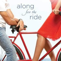 BARNES & NOBLE | Along for the Ride by Sarah Dessen, Penguin Group (USA) Incorporated | NOOK Book (eBook), Paperback, Hardcover, Audiobook