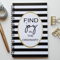 Writing journal, spiral notebook, bullet journal, black white stripe, gold, sketchbook, blank lined grid - Find joy in the ordinary