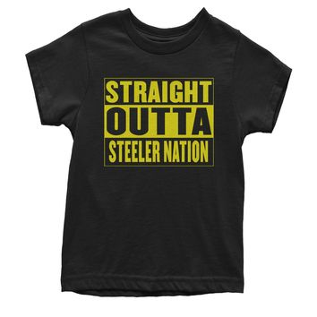 Straight Outta Steeler Nation Football  Youth T-shirt
