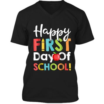 Happy First Day of School  Teachers Students Parents Mens Printed V-Neck T