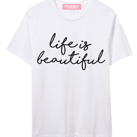 Life is Beautiful Boy Tee