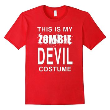 This Is My Zombie Devil Costume: Funny Halloween T-Shirt