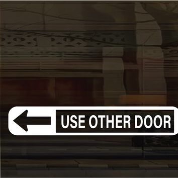 Storefront Use Other Door (left arrow) Vinyl Graphic Decal
