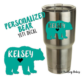 PERSONALIZED MAMA BEAR Decal Yeti Tumbler Decals | 12 colors to pick from | Pick name or word for decal