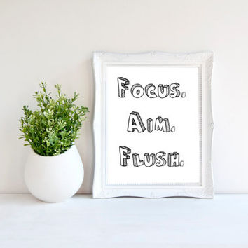 8x10 Bathroom Wall Art, Focus Aim Flush Print, Bathroom Quotes, Boys Bathroom Decor, Bathroom Sign, Printables