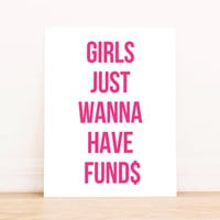 "Printable Art ""Girls Just Wanna Have Funds"" in Pink Typography Poster Home Decor Office Decor Poster"
