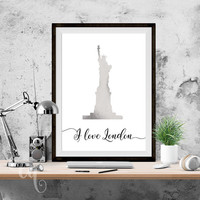 "Wall art, Statue of Liberty with text ""I love London"", original poster giclée print"