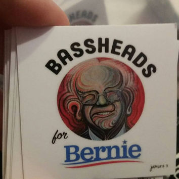 Mini Bassheads for Bernie Sanders Stickers 5 for 4 dollars