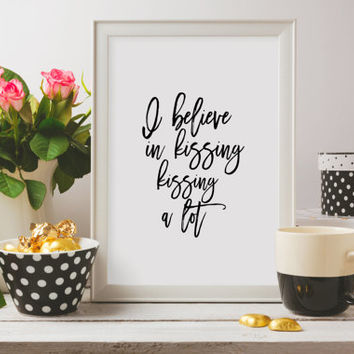 AUDREY HEPBURN,Love Quote,Lips print,I Believe In Kissing,Kissing A Lot,Lovely WordsGift For Him,Gift For Boyfriend Inspirational poster