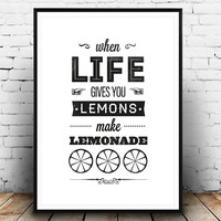 Motivational art, When life gives you lemons, Black and white print, Typography print, Quote print, life quote, motivational poster,