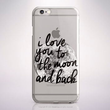 Samsung Galaxy S7 Case Clear Rubber iPhone 5s Case Moon iPhone 6S Plus I Love you to Moon and Back iPhone 6 Plus Case Clear iPhone SE Case