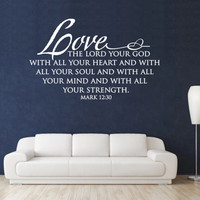 Scripture Wall Decal. Love the Lord your God - CODE 100