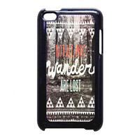 Tolkien Quote Not All Who Wander Are Lost FOR iPod Touch 4th CASE *RA*