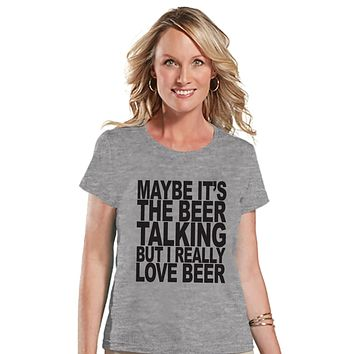 Drinking Shirts - Funny Drinking Shirt - I Love Beer - Womens Grey T-shirt - Humorous Gift for Her - Drinking Gift for Friend - Party Top
