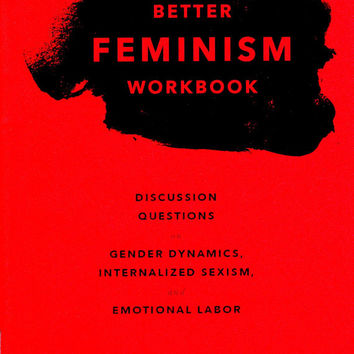 Better Feminism Workbook by Jennifer Williams