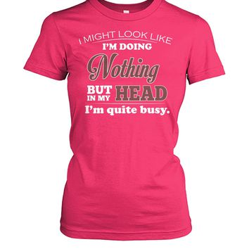 Doing Nothing but Quite Busy Funny Shirt For Women, Funny Gifts, Women's Tops
