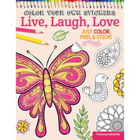 Color Your Own Stickers Live Laugh Love Adult Coloring Book