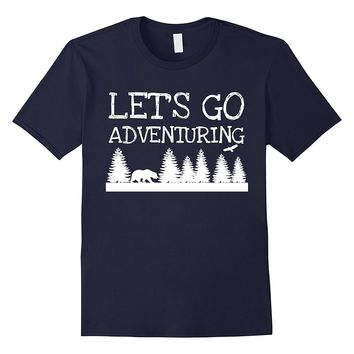 Let's Go Adventuring Fun Camping T-Shirt
