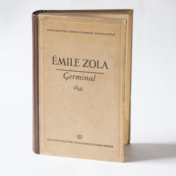Émile Zola's novel Germinal, book French literature Zola, Zola's masterpiece Germinal printed USSR, rare edition 1949 book in French gift
