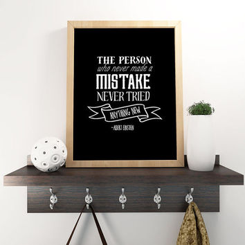 Person who never made a mistake never tried anything new. - Albert Einstein /  Motivational Typography Chalkboard Retro Vintage Poster Style