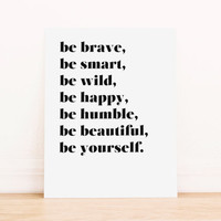 Be Youself PRINTABLE Art Dorm Decor Typography Poster Home Decor Office Decor Apartment Poster
