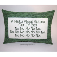 Funny Cross Stitch Pillow, Funny Quote, Green Pillow, Haiku