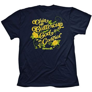 Cherished Girl Chin Up Buttercup God is in Control Girlie Christian Bright T Shirt